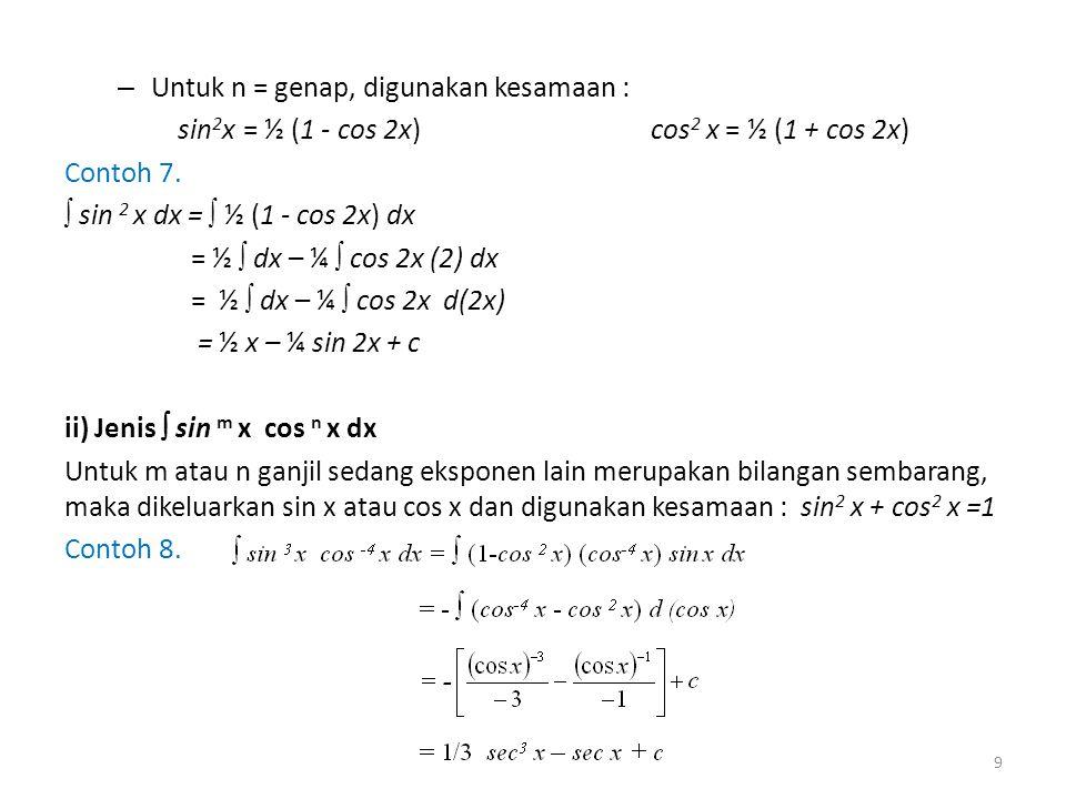 Untuk n = genap, digunakan kesamaan :