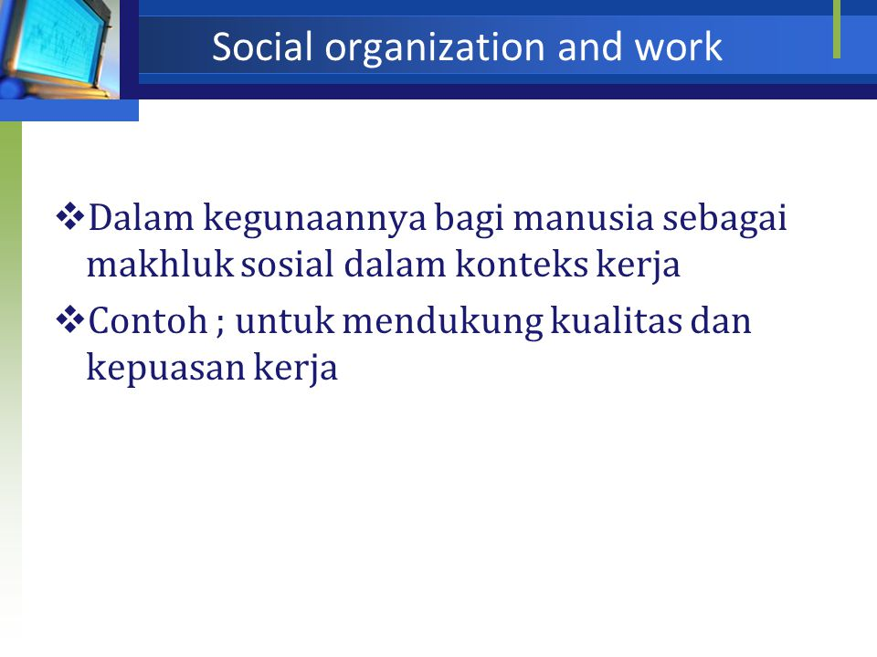 Social organization and work
