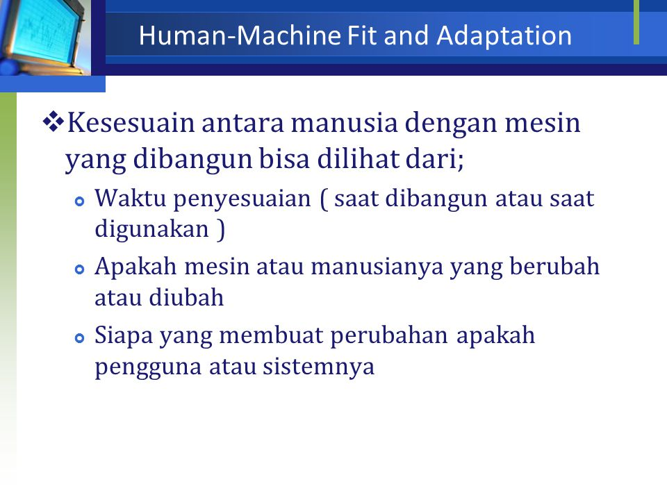Human-Machine Fit and Adaptation