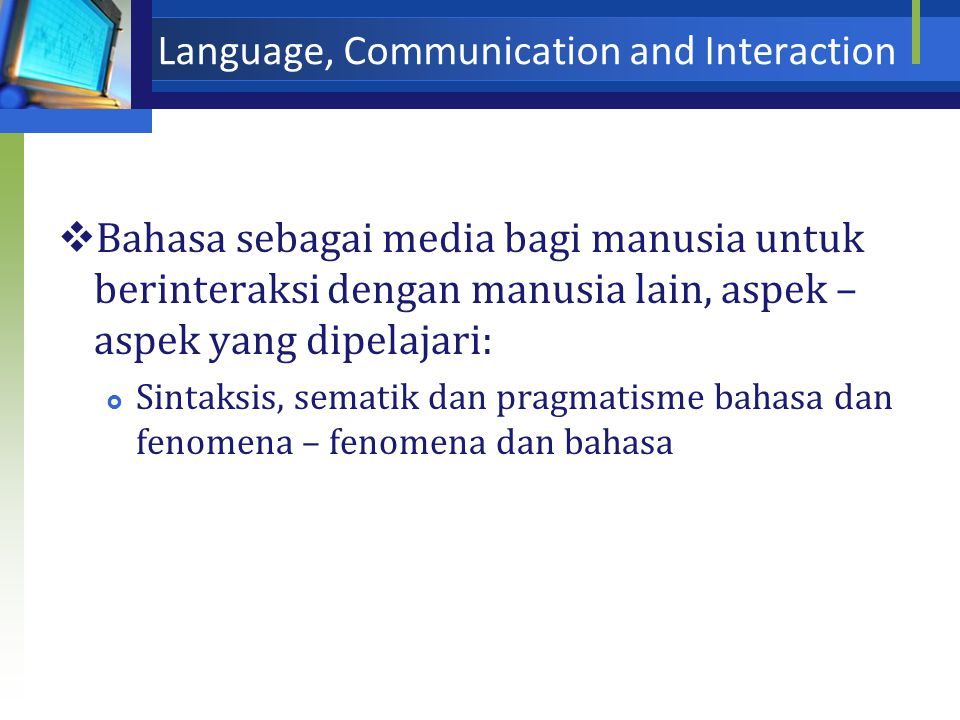 Language, Communication and Interaction