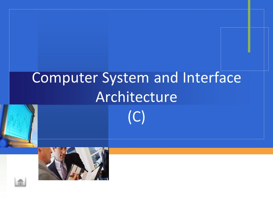 Computer System and Interface Architecture (C)
