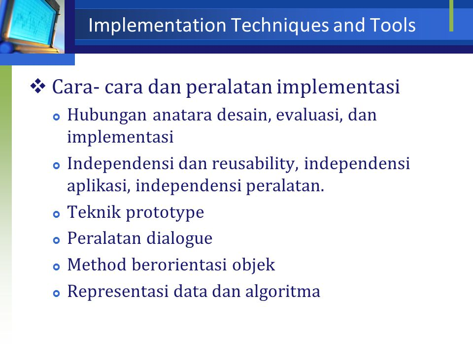 Implementation Techniques and Tools
