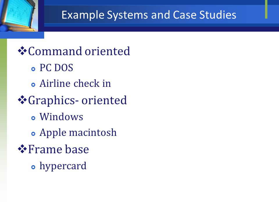 Example Systems and Case Studies