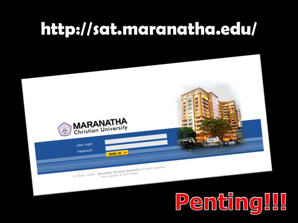 http://sat.maranatha.edu/ Penting!!!
