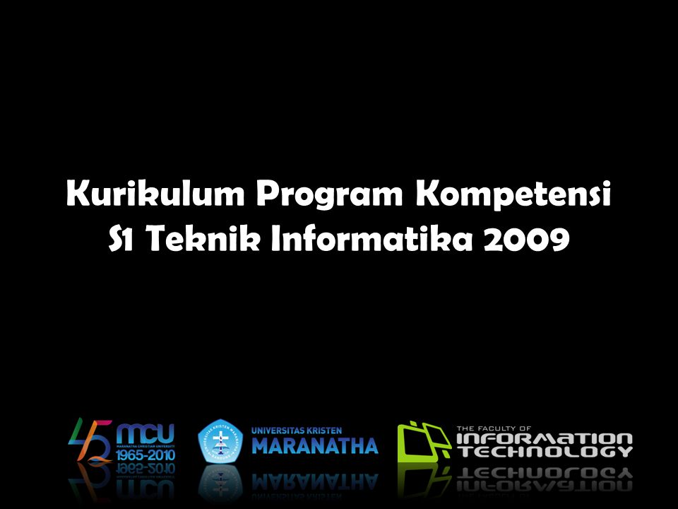 Kurikulum Program Kompetensi S1 Teknik Informatika 2009