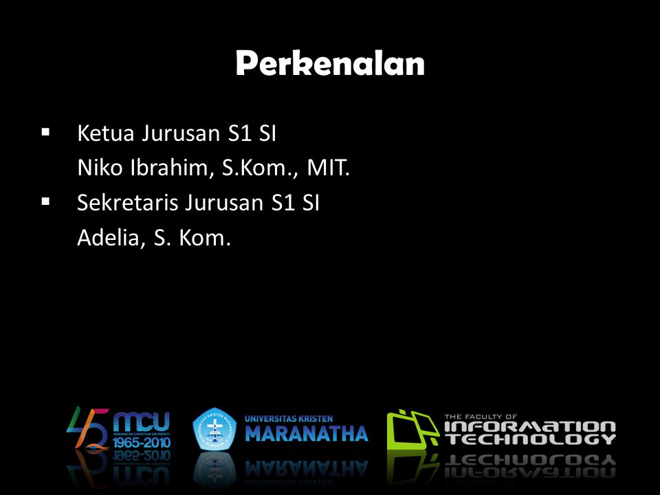 Perkenalan Ketua Jurusan S1 SI Niko Ibrahim, S.Kom., MIT.