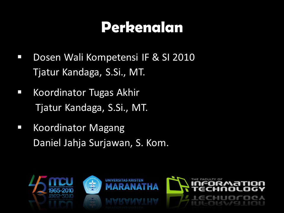 Perkenalan Dosen Wali Kompetensi IF & SI 2010