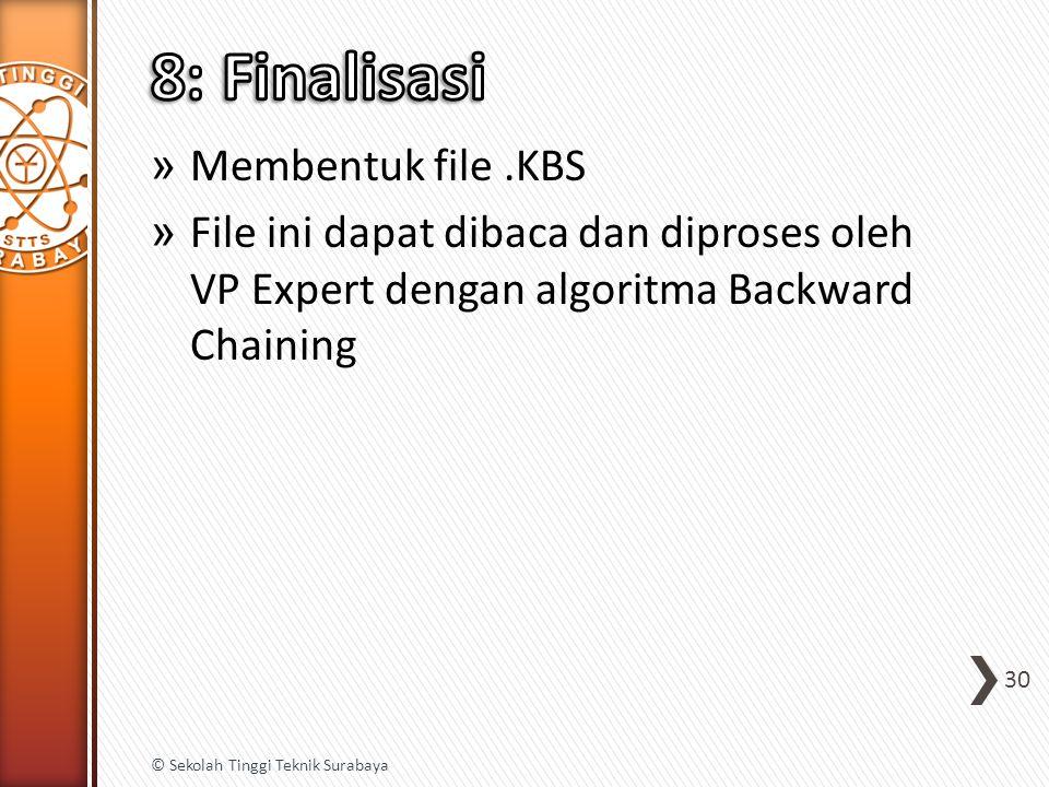 8: Finalisasi Membentuk file .KBS