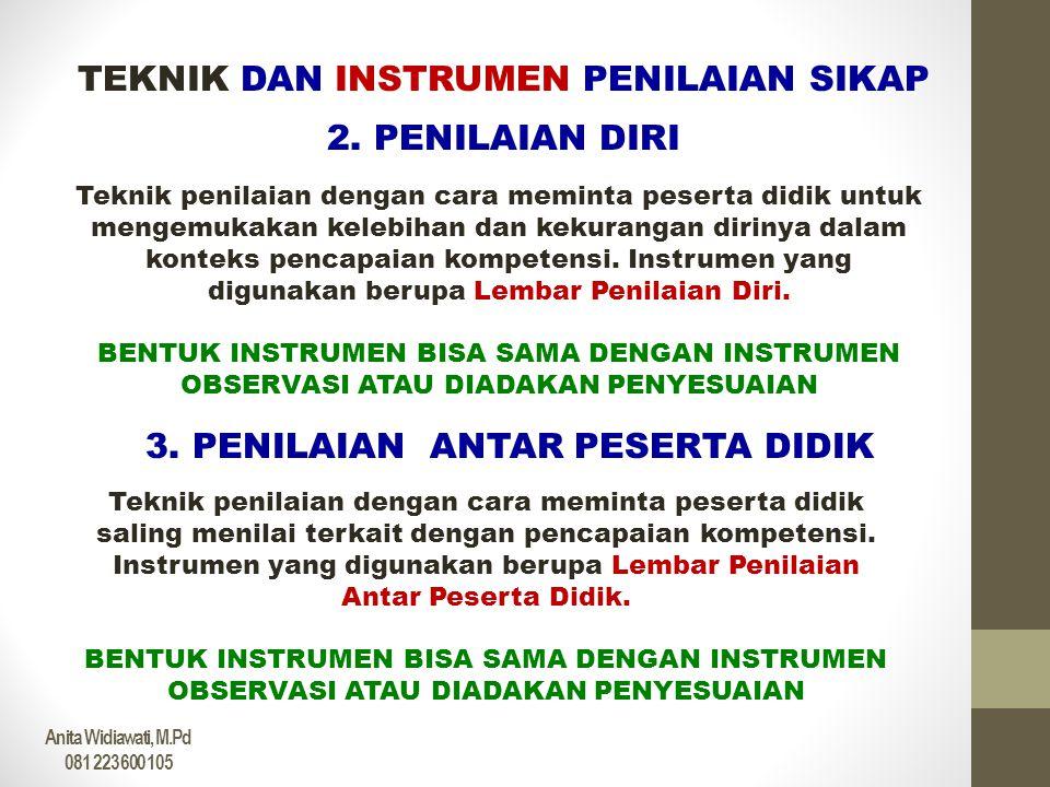 TEKNIK DAN INSTRUMEN PENILAIAN SIKAP 2. PENILAIAN DIRI