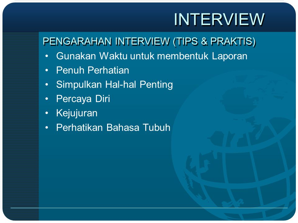 PENGARAHAN INTERVIEW (TIPS & PRAKTIS)