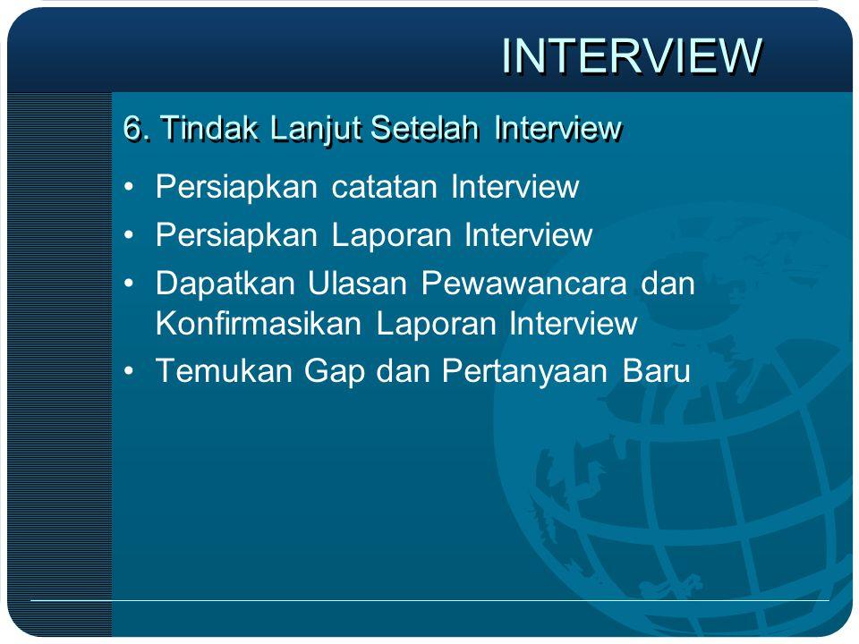 6. Tindak Lanjut Setelah Interview