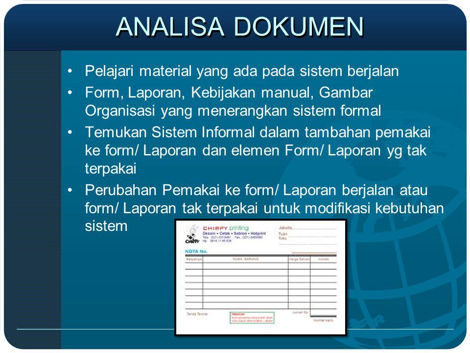 ANALISA DOKUMEN Pelajari material yang ada pada sistem berjalan