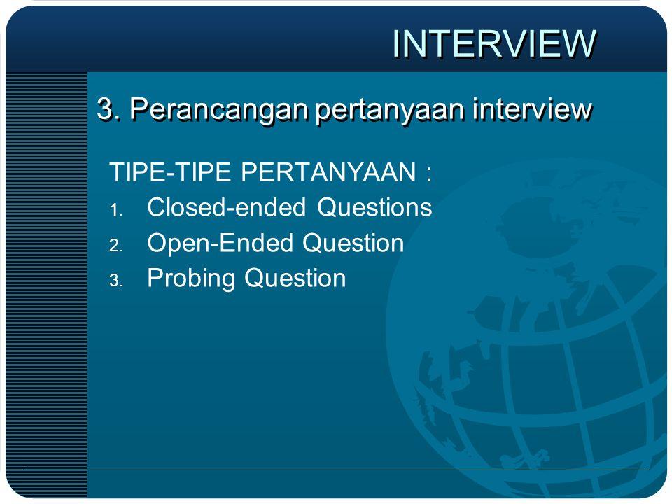3. Perancangan pertanyaan interview