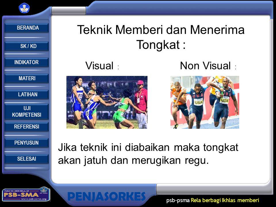 Teknik Memberi dan Menerima Tongkat :