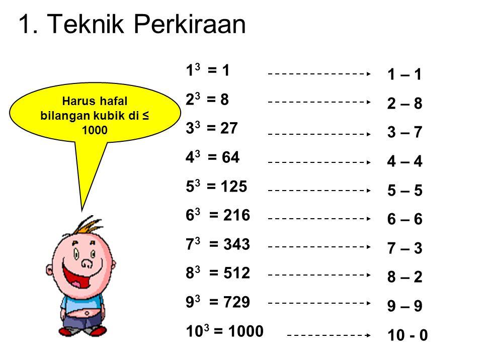 Harus hafal bilangan kubik di ≤ 1000