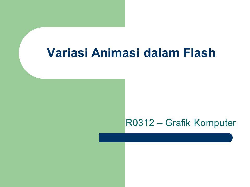 Variasi Animasi dalam Flash