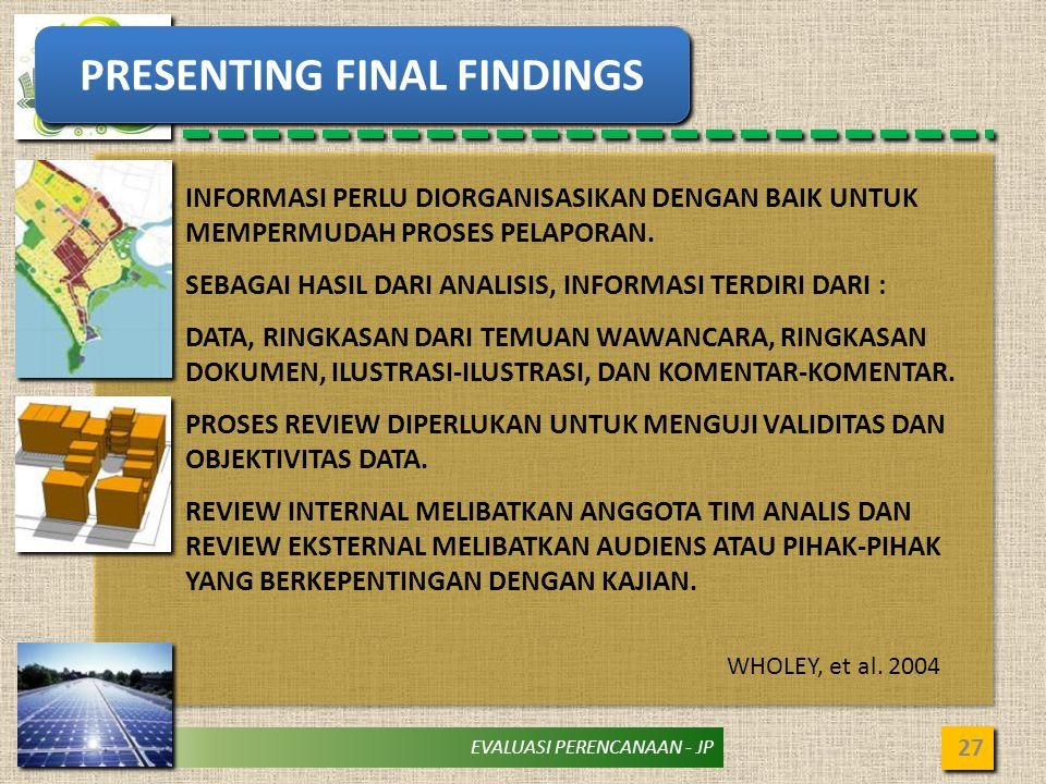 PRESENTING FINAL FINDINGS