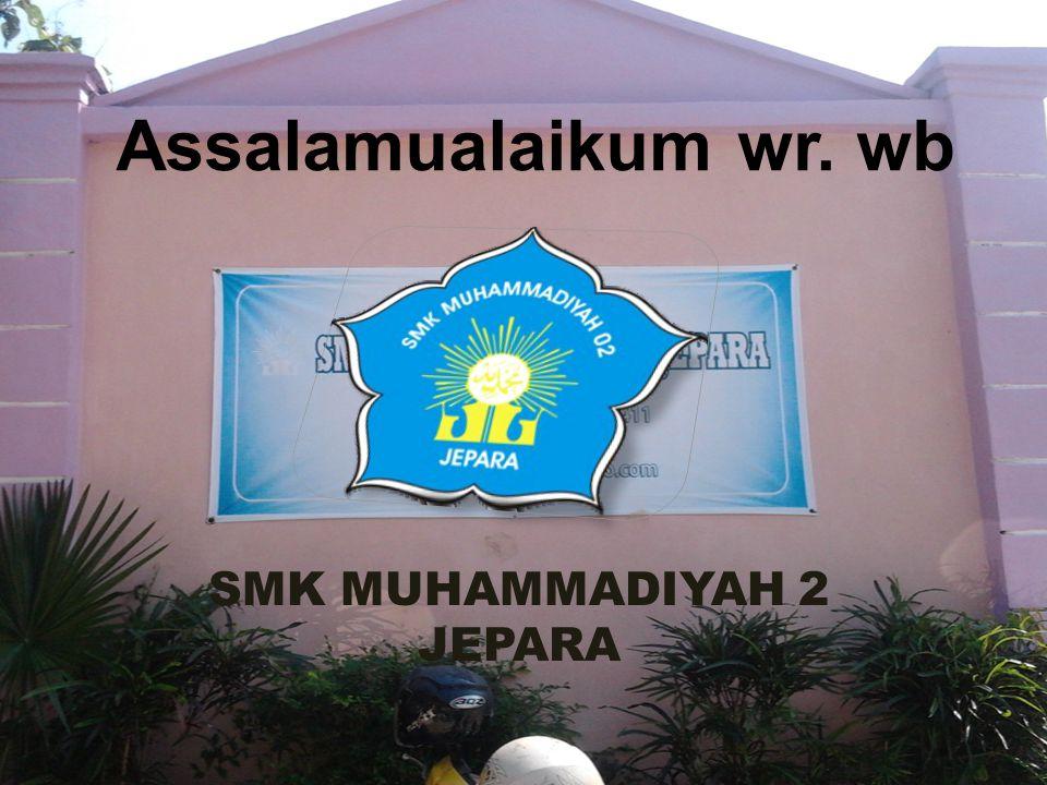 SMK MUHAMMADIYAH 2 JEPARA