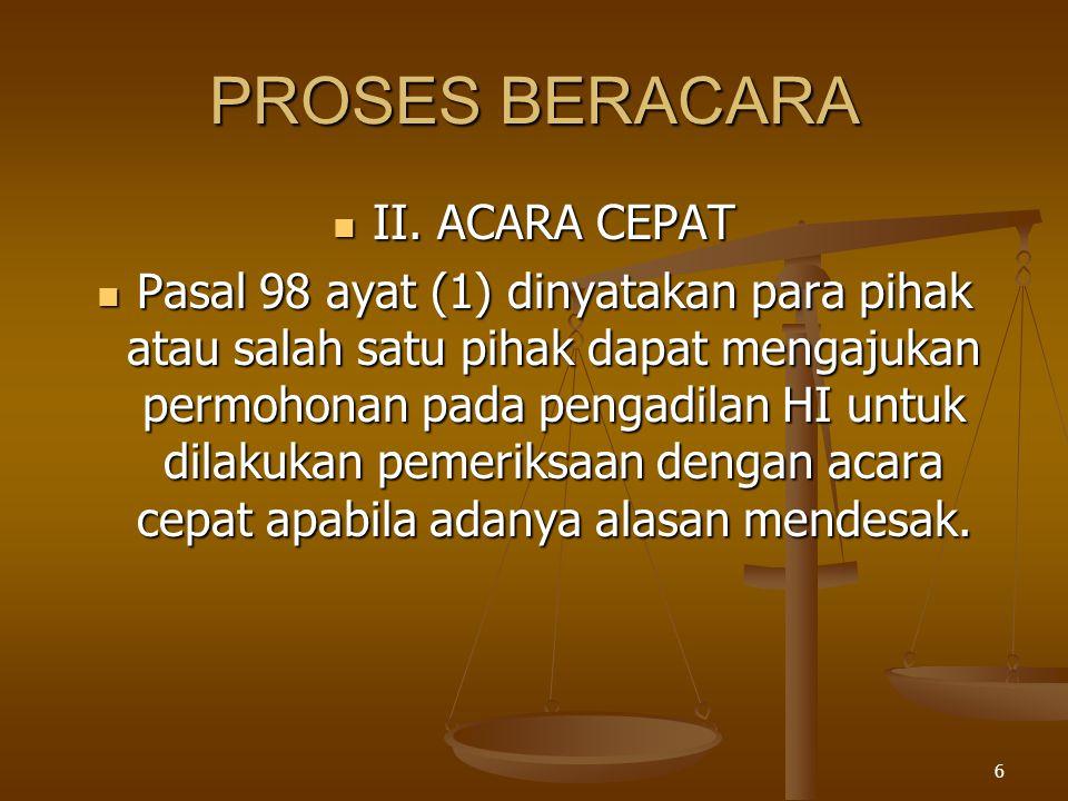 PROSES BERACARA II. ACARA CEPAT