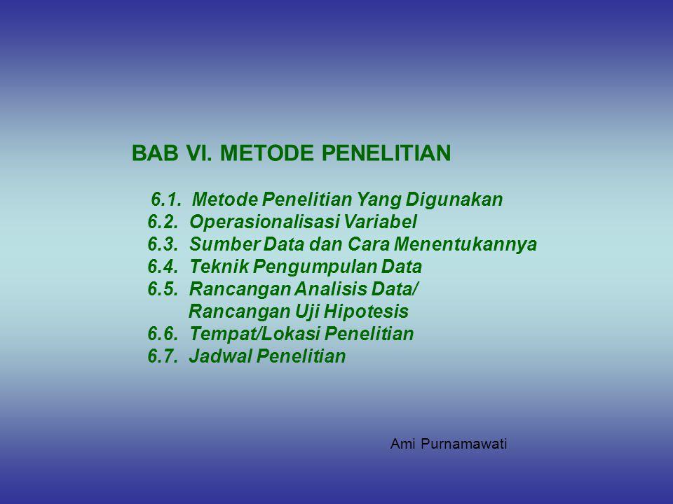 BAB VI. METODE PENELITIAN