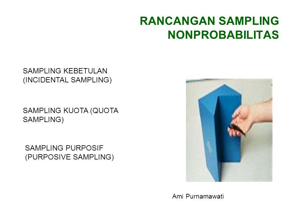 RANCANGAN SAMPLING NONPROBABILITAS