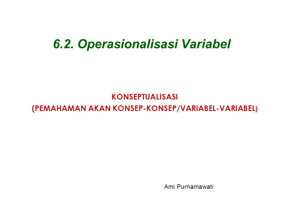 6.2. Operasionalisasi Variabel