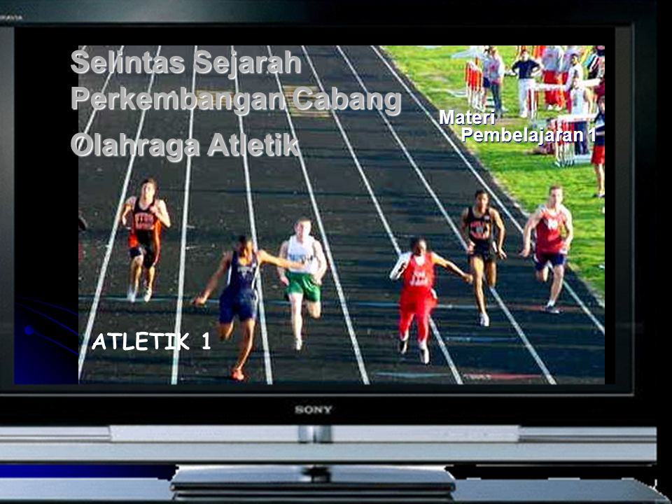 Selintas Sejarah Perkembangan Cabang Olahraga Atletik