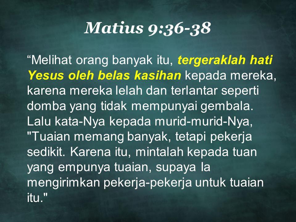 Matius 9:36-38
