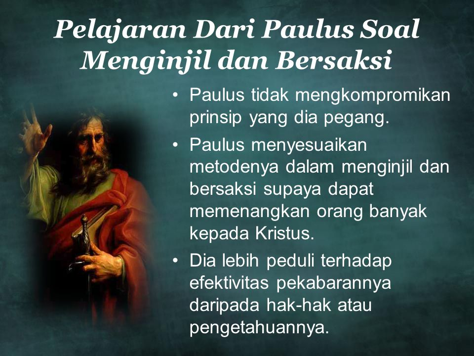Pelajaran Dari Paulus Soal Menginjil dan Bersaksi