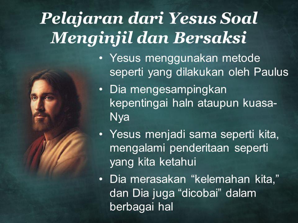 Pelajaran dari Yesus Soal Menginjil dan Bersaksi