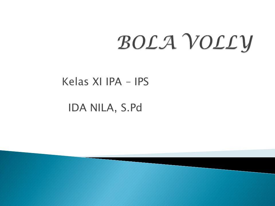 Kelas XI IPA – IPS IDA NILA, S.Pd