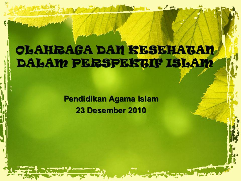 OLAHRAGA DAN KESEHATAN DALAM PERSPEKTIF ISLAM