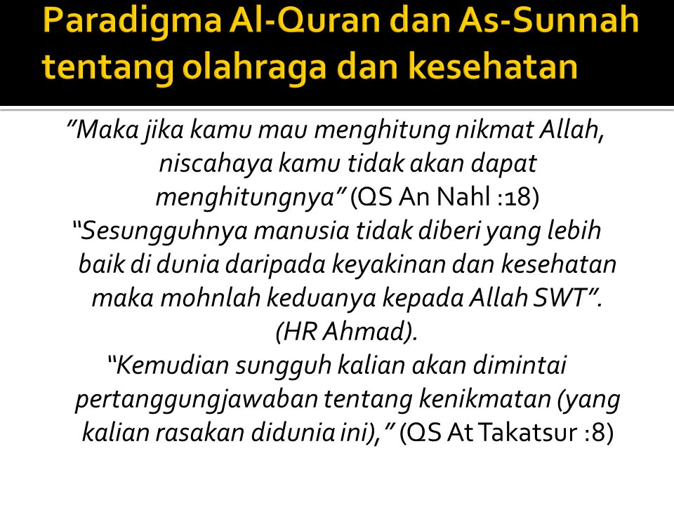 Paradigma Al-Quran dan As-Sunnah tentang olahraga dan kesehatan