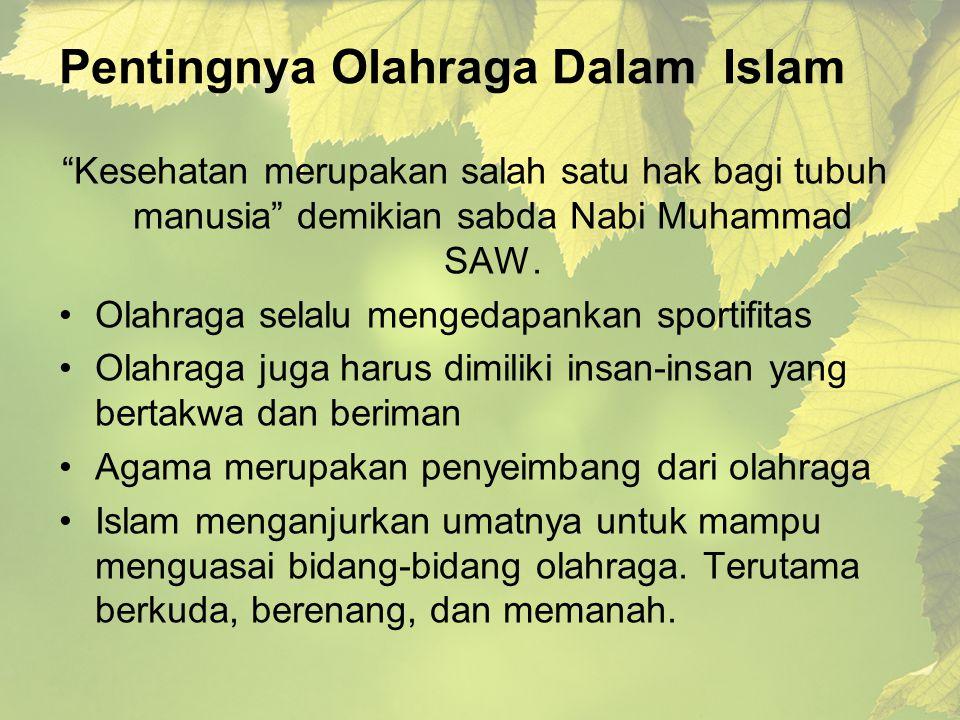 Pentingnya Olahraga Dalam Islam