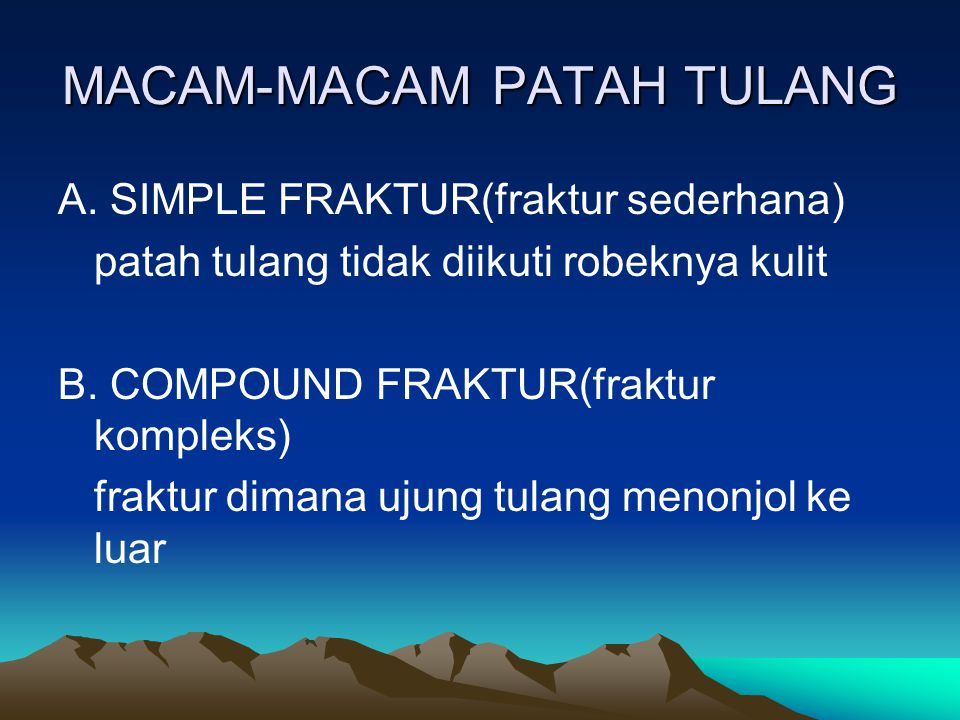 MACAM-MACAM PATAH TULANG