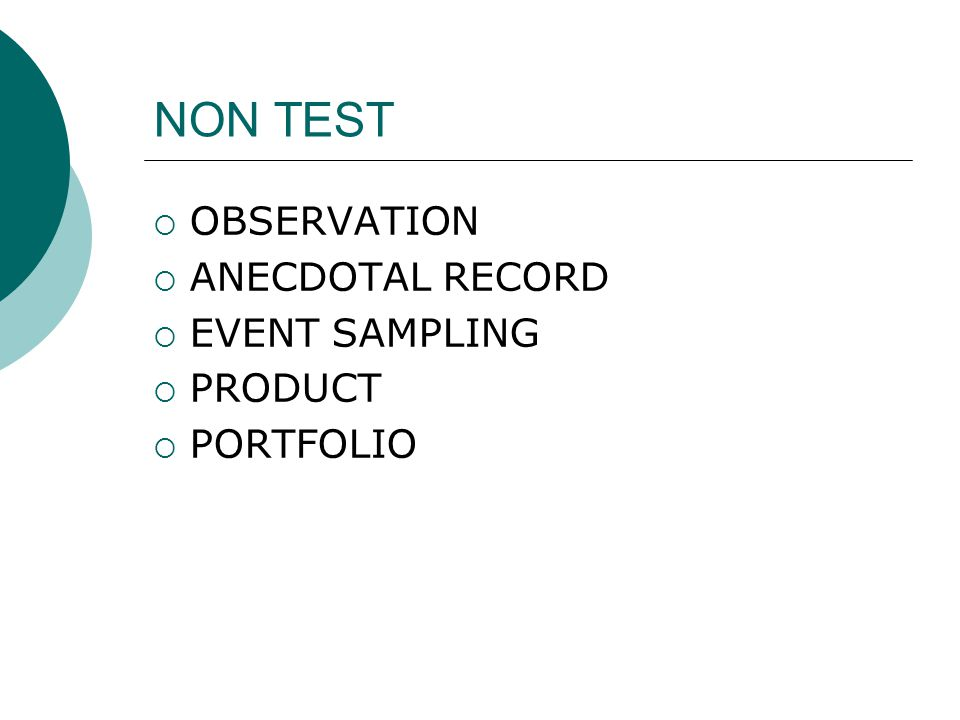 NON TEST OBSERVATION ANECDOTAL RECORD EVENT SAMPLING PRODUCT PORTFOLIO
