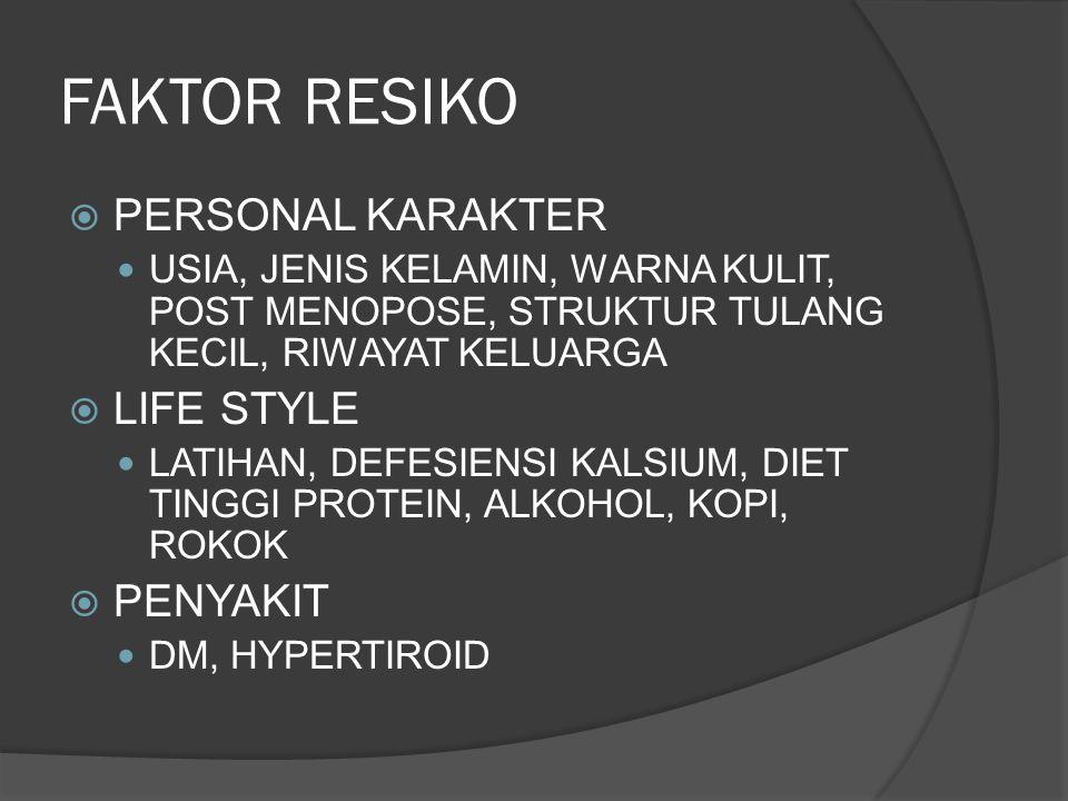 FAKTOR RESIKO PERSONAL KARAKTER LIFE STYLE PENYAKIT