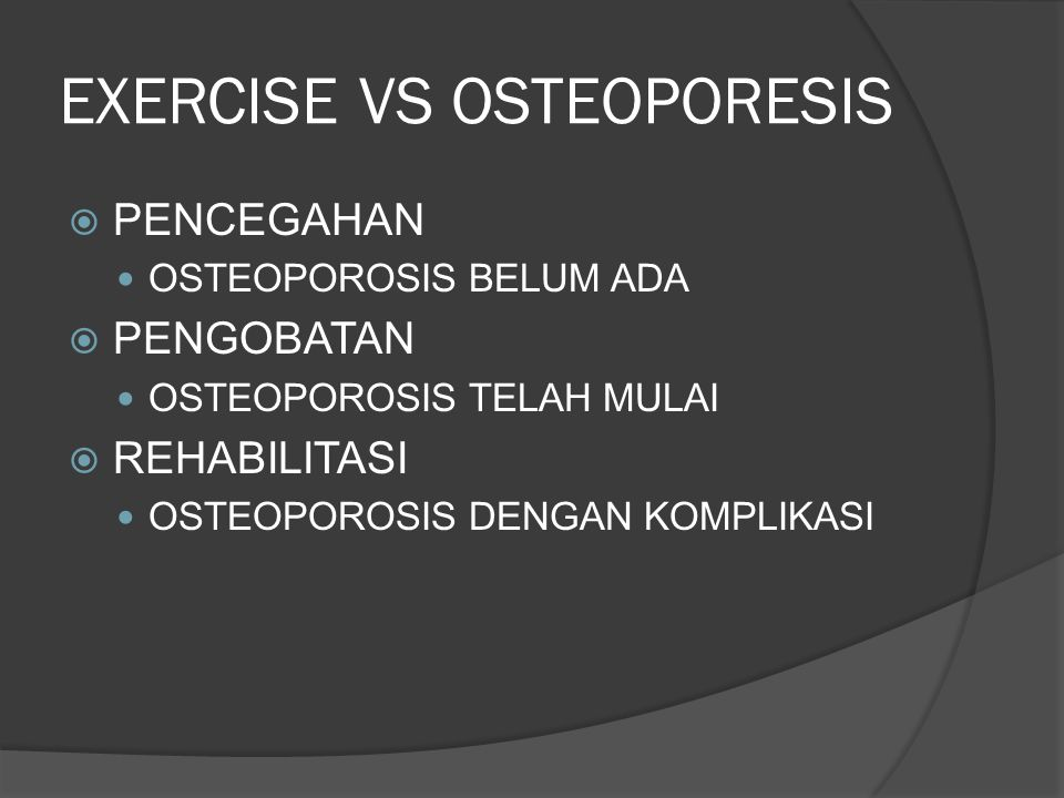 EXERCISE VS OSTEOPORESIS