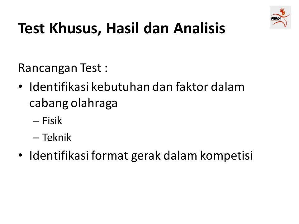 Test Khusus, Hasil dan Analisis
