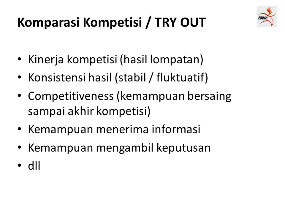 Komparasi Kompetisi / TRY OUT