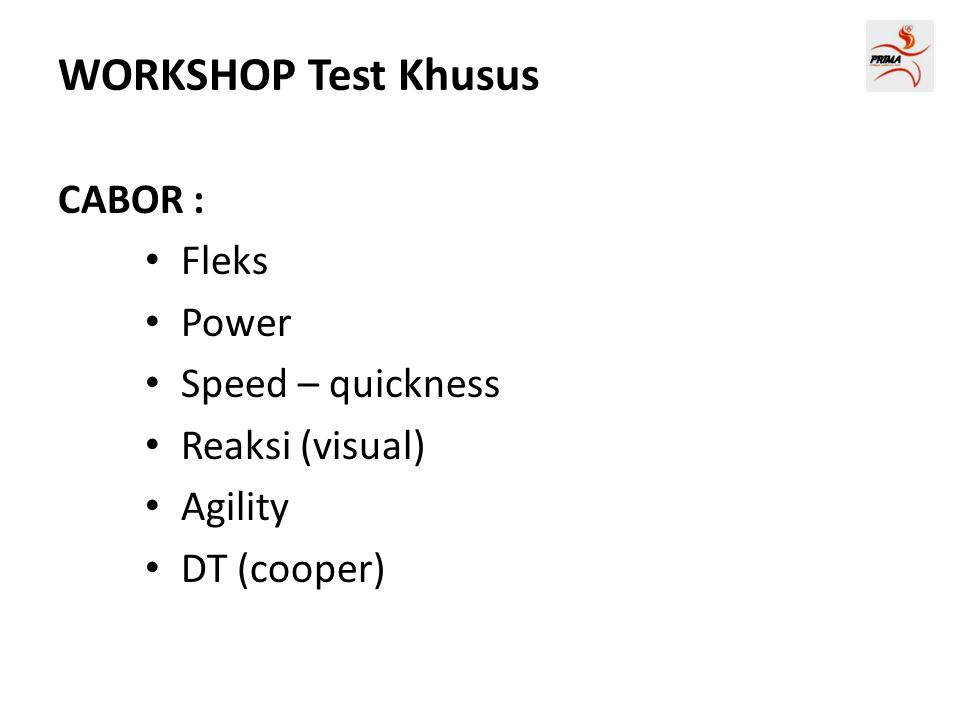 WORKSHOP Test Khusus CABOR : Fleks Power Speed – quickness