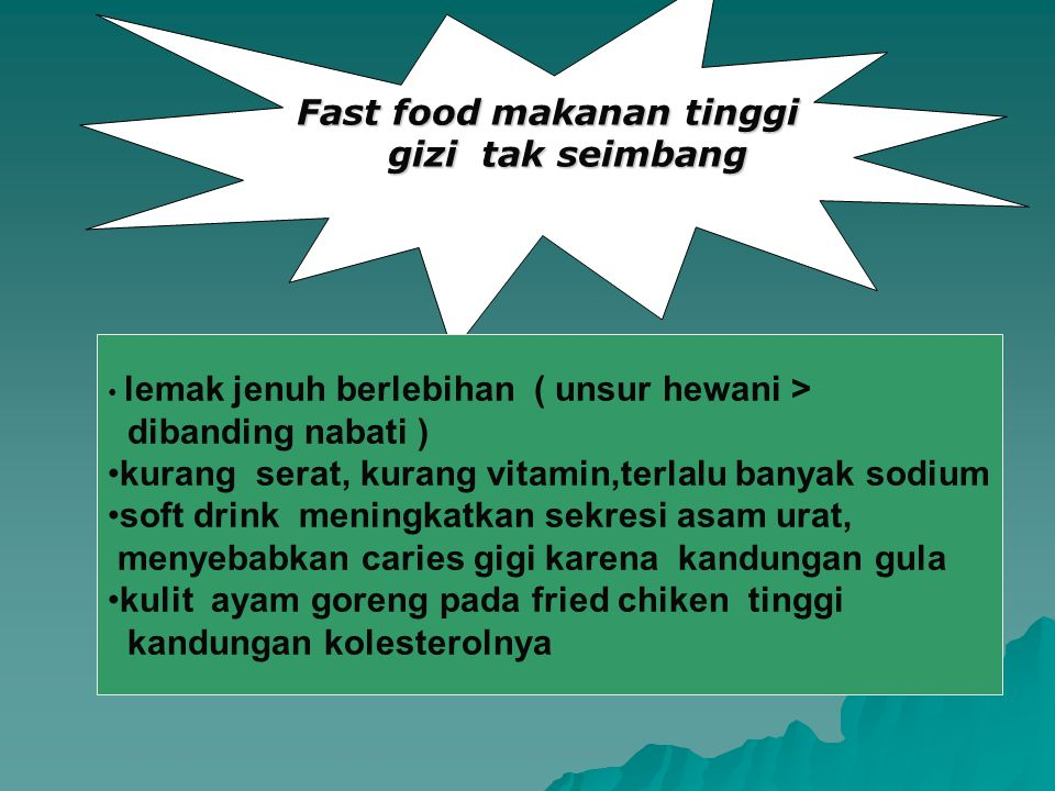 Fast food makanan tinggi gizi tak seimbang