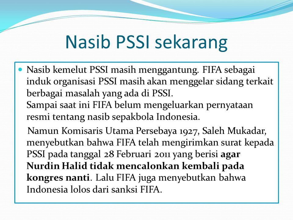 Nasib PSSI sekarang