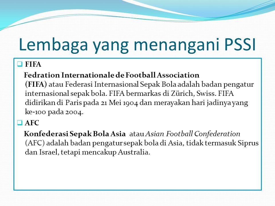 Lembaga yang menangani PSSI