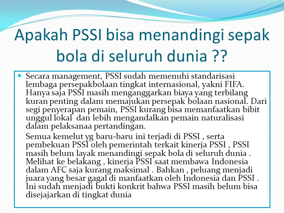Apakah PSSI bisa menandingi sepak bola di seluruh dunia