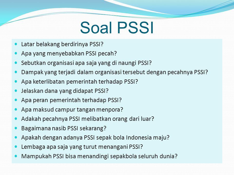 Soal PSSI Latar belakang berdirinya PSSI