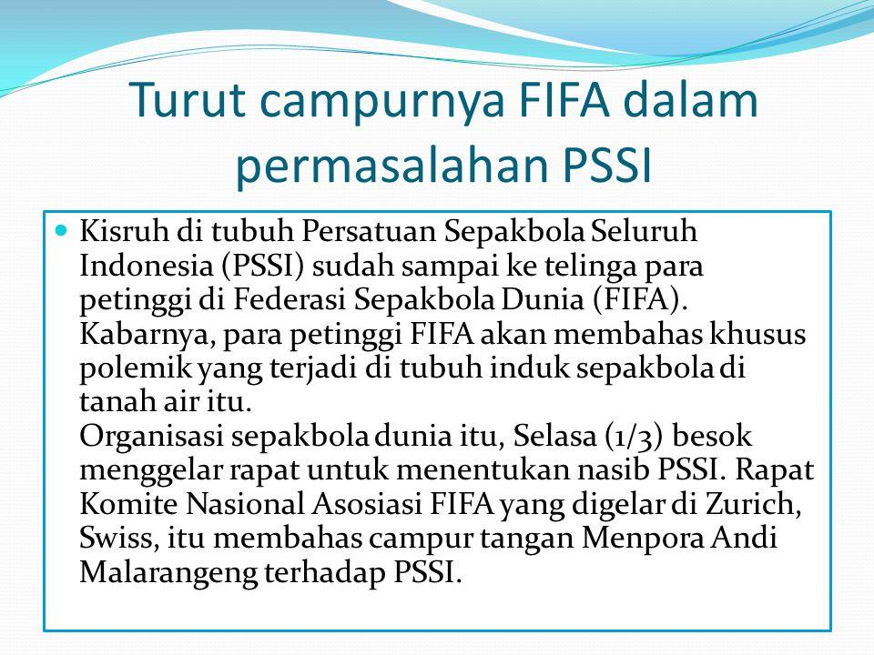 Turut campurnya FIFA dalam permasalahan PSSI