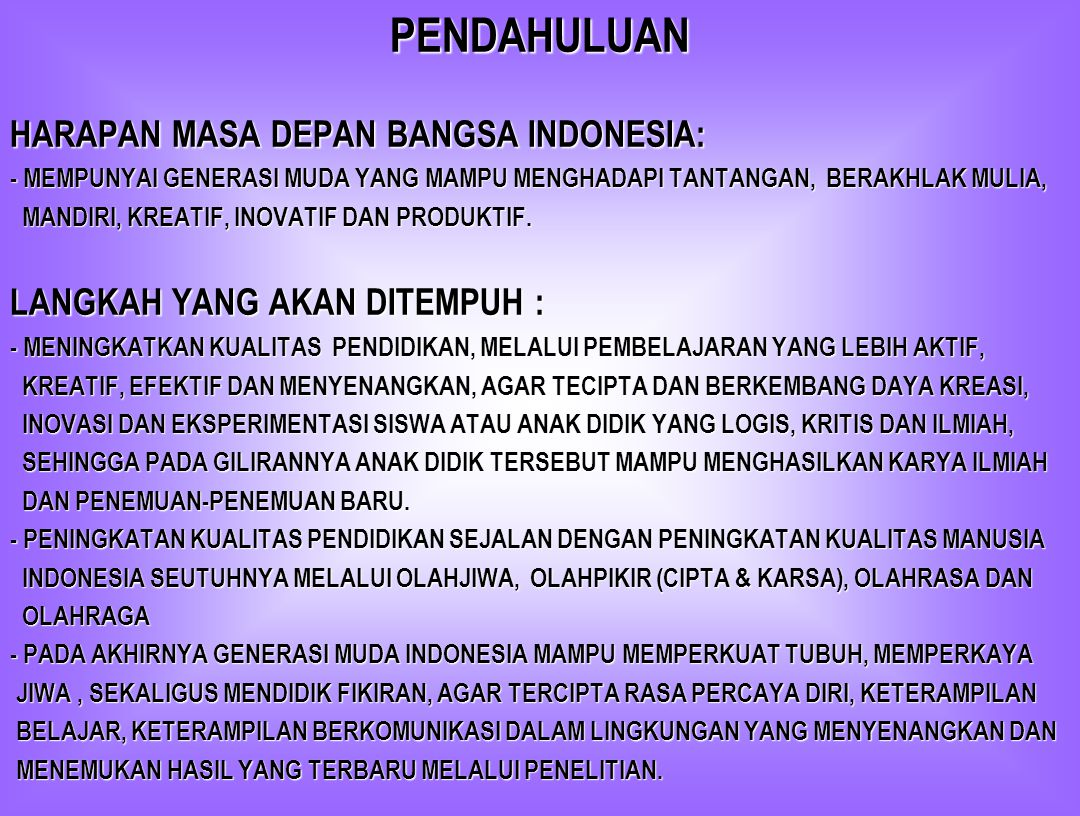 PENDAHULUAN HARAPAN MASA DEPAN BANGSA INDONESIA: