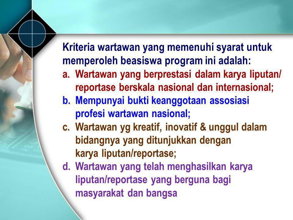 Kriteria wartawan yang memenuhi syarat untuk
