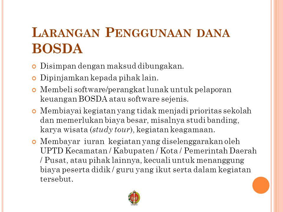 Larangan Penggunaan dana BOSDA